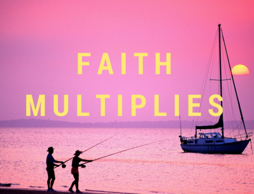 Value #2: Faith Multiplies